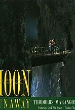 Moon Runaway