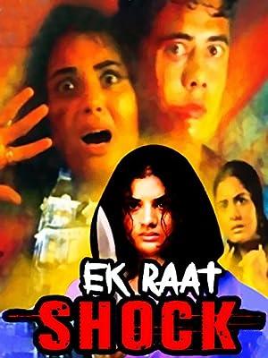 Shock: Ek Raat movie, song and  lyrics