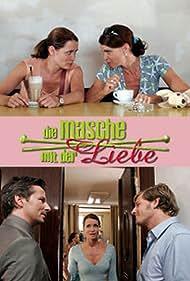Die Masche mit der Liebe (2007)