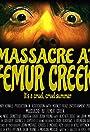 Massacre at Femur Creek