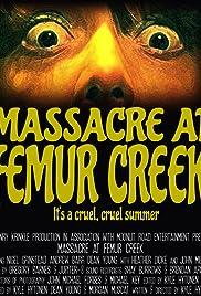Massacre at Femur Creek Poster