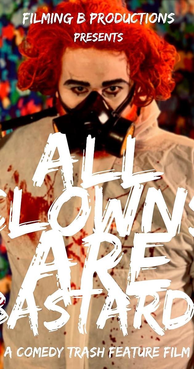 All Clowns are Bastards (2021)