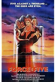 Force: Five (1982) film en francais gratuit