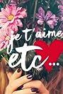 Je t'aime etc. (2017) Poster