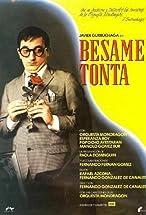 Primary image for Bésame, tonta