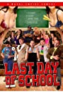 Last Day of School (2016) Poster