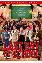Nonton Film Last Day of School (2016)