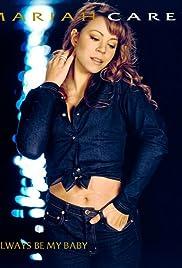 Mariah Carey: Always Be My Baby Poster