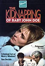 The Kidnapping of Baby John Doe