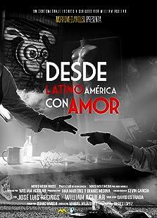 Desde latinoamérica con Amor (2019)