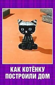 Movies trailer downloads Kak kotyonku postroili dom by Pyotr Nosov [720px]
