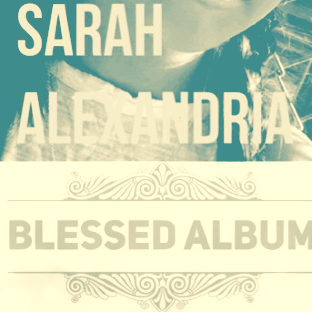 Sarah Alexandria in Blessed Album: Runnin' Out of Time (2015)