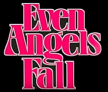 Website for free downloading movies Even Angels Fall [1280x960]