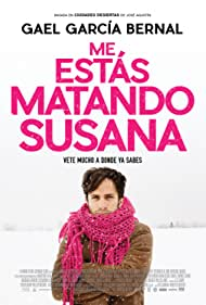 Gael García Bernal in Me estás matando Susana (2016)