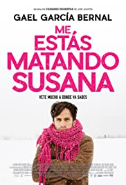 You're Killing Me Susana (2016) Poster - Movie Forum, Cast, Reviews