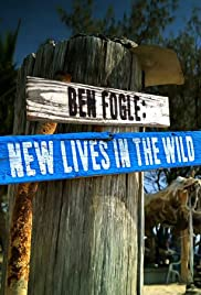 Ben Fogle: New Lives in the Wild Poster