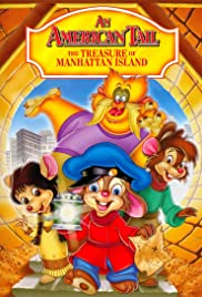 An American Tail: The Treasure of Manhattan Island Poster