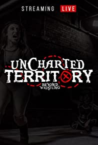 Primary photo for Beyond Wrestling Beyond Uncharted Territory