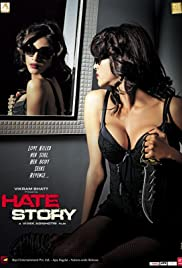 Hate Story (2012) Poster - Movie Forum, Cast, Reviews