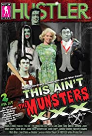 This Ain't the Munsters XXX (2008)