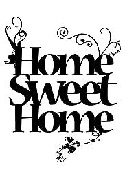 Home Sweet Home 1985 Imdb