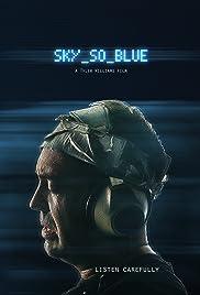 Sky So Blue Poster