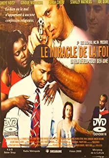 Le miracle de la foi (2005)