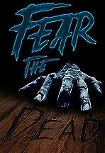 Fear the Dead
