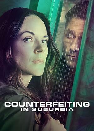 Movie Counterfeiting in Suburbia (2018)