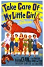 Take Care of My Little Girl (1951) Poster