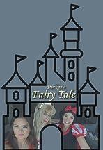Stuck in a Fairy Tale
