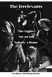 The Irrelevants - The Lights Are on but Nobody's Home