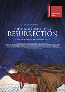 This Is Not a Burial, It's a Resurrection (2019)