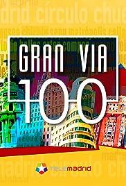 Gran Vía 100 Poster
