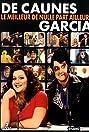 De Caunes/Garcia - Le meilleur de Nulle Part Ailleurs (2004) Poster