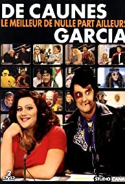 De Caunes/Garcia - Le meilleur de Nulle Part Ailleurs Poster