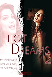 Illicit Dreams 2 (1997) starring Tim Abell on DVD on DVD