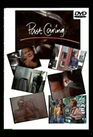 Past Caring Poster