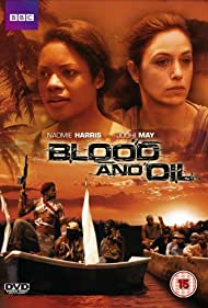 Blood and Oil (2010) Poster - Movie Forum, Cast, Reviews