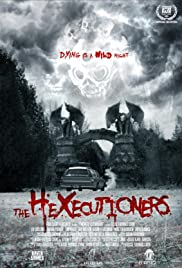 The Hexecutioners(2015) Poster - Movie Forum, Cast, Reviews