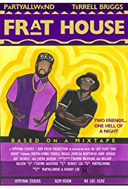 Frat House: A College Party Movie
