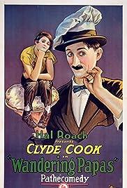 Wandering Papas(1926) Poster - Movie Forum, Cast, Reviews