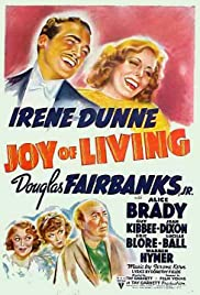 Joy of Living (1938) Poster - Movie Forum, Cast, Reviews