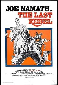 The Last Rebel (1974) Poster - Movie Forum, Cast, Reviews