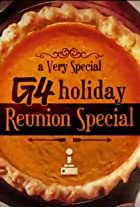 A Very Special G4 Holiday Reunion Special