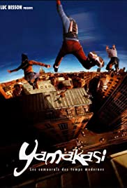 Yamakasi (2001) Poster - Movie Forum, Cast, Reviews
