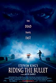 Riding the Bullet (2004) Poster - Movie Forum, Cast, Reviews
