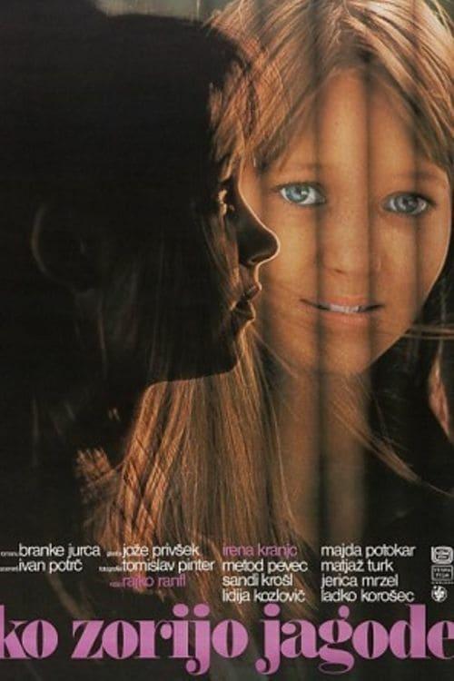 Ko zorijo jagode (1978)