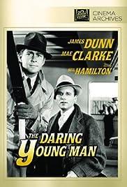 The Daring Young Man Poster