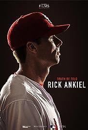 Truth Be Told: Rick Ankiel Poster